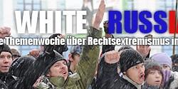 Themenwoche: Rechtsextremismus in Russland